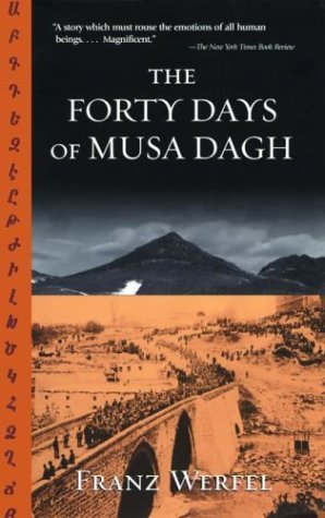 The Forty Days of Musa Dagh by Franz Werfel