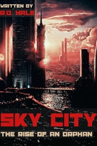 Sky City by R.D. Hale