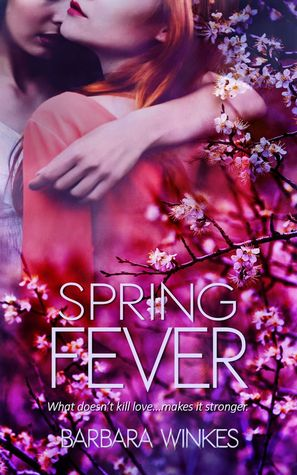 Spring Fever by Barbara Winkes