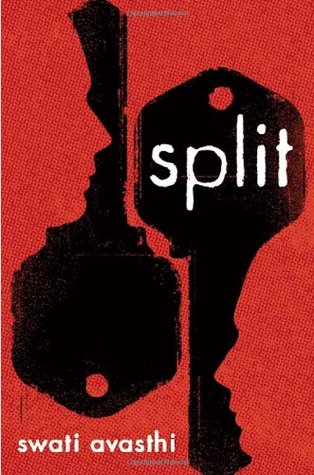 Split by Swati Avasthi