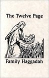 The Twelve Page Family Haggadah