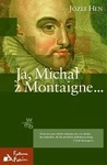 Ja, Michał z Montaigne