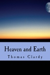 Heaven and Earth by Thomas F. Clardy
