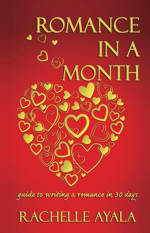 Romance in a Month by Rachelle Ayala