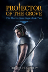 Protector of the Grove (The Bowl of Souls, #7 / Jharro Grove Saga, #2)