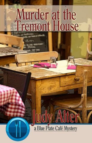 Murder at the Tremont House by Judy Alter