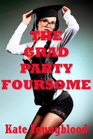 THE GRAD PARTY FOURSOME (A Coed Group Sex Erotica Short)