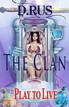 The Clan (Play To Live, #2)