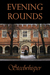 Evening Rounds (Outsider, #2)