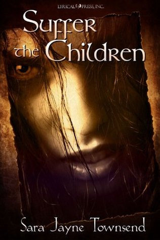 Suffer the Children by Sara Jayne Townsend