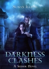 Darkness Clashes (The Sensor, #4)