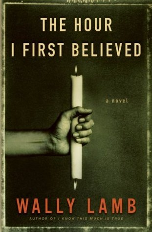 The Hour I First Believed by Wally Lamb