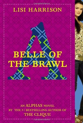 Belle of the Brawl by Lisi Harrison