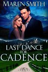 Last Dance for Cadence