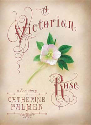 A Victorian Rose (English Ivy, Book 4)