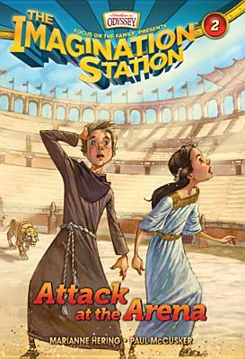 Attack at the Arena (Imagination Station #2)