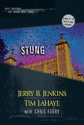 Stung (Left Behind: The Kids, #17-19)