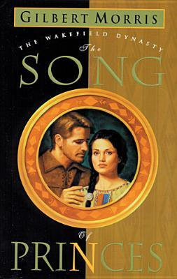 The Song of Princes by Gilbert Morris