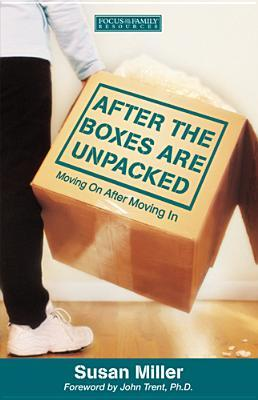 After The Boxes Are Unpacked: Moving On After Moving In (Renewing The Heart)
