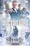 Doctor Who: Silhouette (New Series Adventures, #53)
