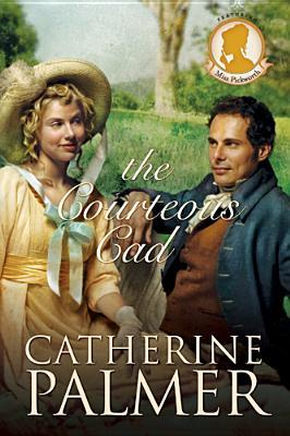 The Courteous Cad by Catherine   Palmer