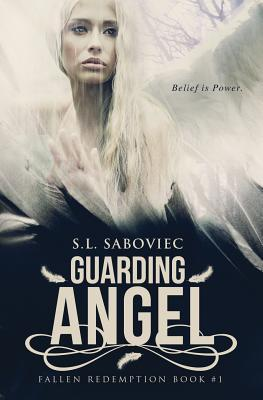 Guarding Angel by S. L. Saboviec