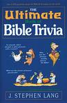 The Ultimate Book of Bible Trivia