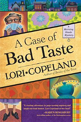 A Case of Bad Taste (Morning Shade Mystery #1)