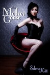 The Real Mother Goose (An Erotic / Erotica BDSM Romance)