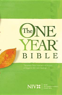 The One Year Bible New International Version by The Committee on Bible Tran...