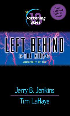 Darkening Skies: Judgment of Ice (Left Behind: The Kids #18)