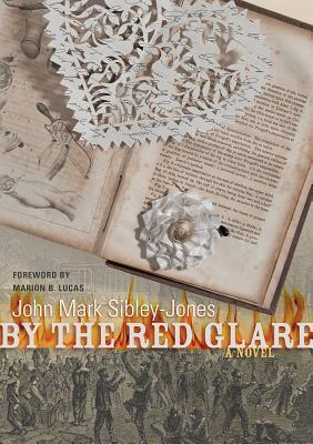 By the Red Glare by John Mark Sibley-Jones