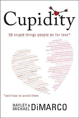 Cupidity by Michael DiMarco