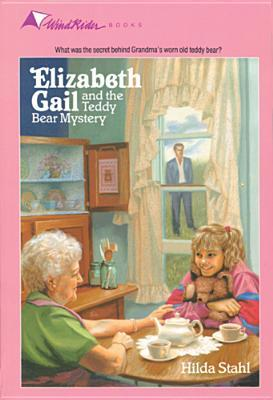 Elizabeth Gail and the Teddy Bear Mystery