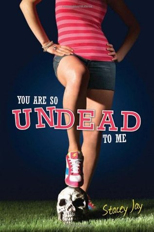 Find You Are So Undead to Me (Megan Berry #1) by Stacey Jay PDF