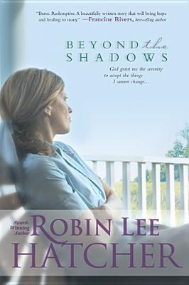 Beyond the Shadows by Robin Lee Hatcher