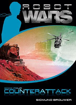 Counterattack (Robot Wars, #4)