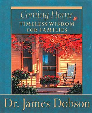 Coming Home: Timeless Wisdom For Families