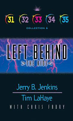Left Behind: The Kids Books 31-35 Boxed Set (Left Behind: The Kids #31-35)