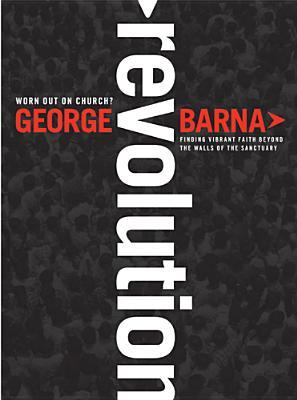 Revolution by George Barna