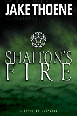 Shaiton's Fire by Jake Thoene