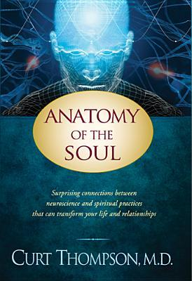 Anatomy of the Soul by Curt Thompson