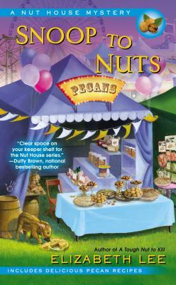 Snoop to Nuts (A Nut House Mystery, #2)