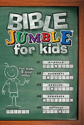Bible Jumble for Kids by Christopher Hudson
