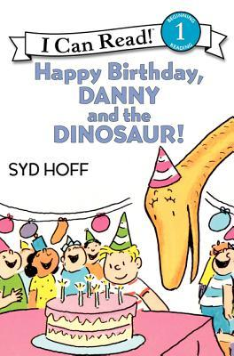 Happy Birthday, Danny and the Dinosaur! (Danny and the Dinosaur #2)