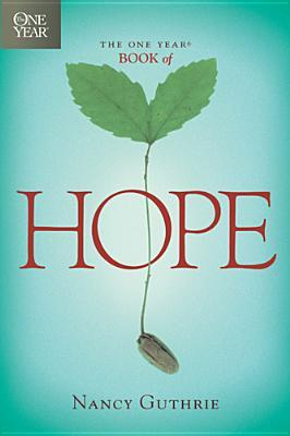 The One Year Book of Hope by Nancy Guthrie