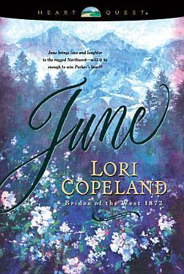 June by Lori Copeland