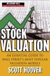 Stock Valuation: An Essential Guide to Wall Street's Most Popular Valuation Models
