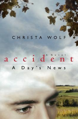 Accident: A Day's News: A Novel