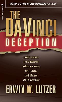 The Da Vinci Deception by Erwin W. Lutzer